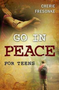 Go in Peace for Teens book cover